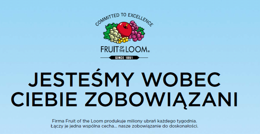 Fruit Of The Loom - Jesteśmy wobec Ciebie zobowiązani